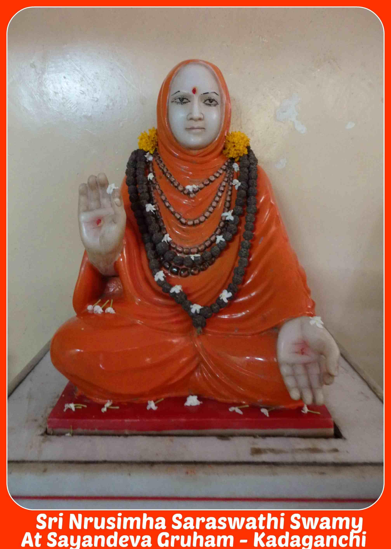 Sri Nrusimha Saraswathi Swamy At Kadaganchi Sayandeva Gruham