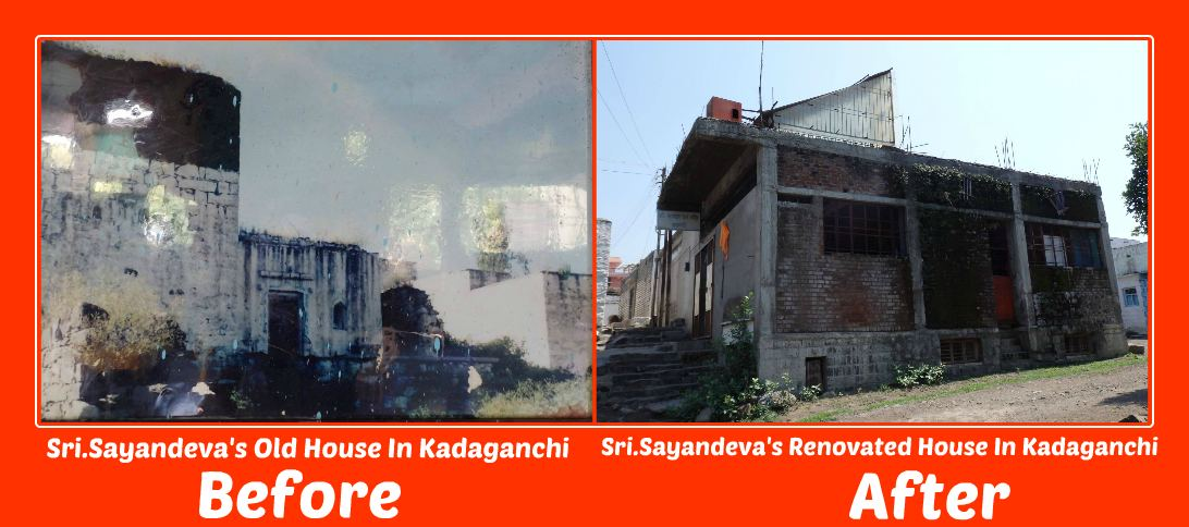 Sri Sayandeva's House Before - After